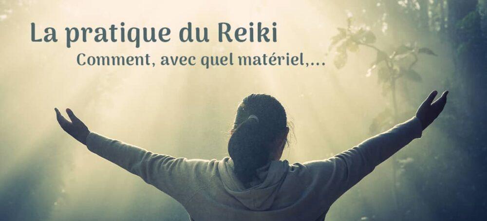 Comment pratiquer le Reiki ?